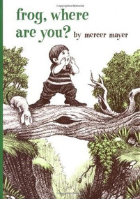 Frog, Where Are You? by Mercer Mayer, Mercer Mayer, 9780803728813