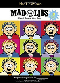 Mad Libs Mania by Mad Libs, 9780843182897