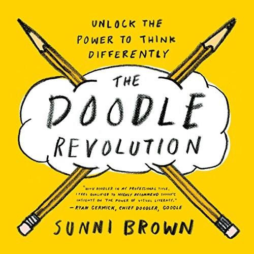 The Doodle Revolution (Unlock the Power to Think Differently) by Sunni Brown, 9781591847038