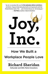 Joy, Inc. (How We Built a Workplace People Love) - 9781591847120 by Richard Sheridan, 9781591847120