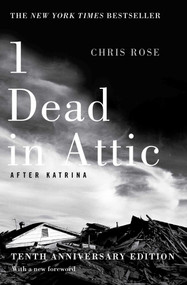 1 Dead in Attic (After Katrina) by Chris Rose, 9781501125379