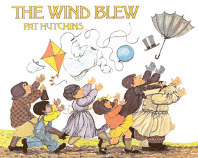The Wind Blew by Pat Hutchins, Pat Hutchins, 9780689717444