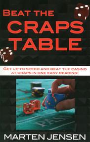 Beat The Craps Table! by Marten Jensen, 9781580420938