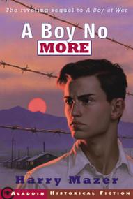 A Boy No More by Harry Mazer, 9781416914044