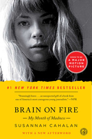 Brain on Fire (My Month of Madness) by Susannah Cahalan, 9781451621389