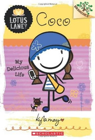 Coco: My Delicious Life (Branches Book: Lotus Lane #2) by Kyla May, 9780545445146