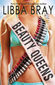 Beauty Queens by Libba Bray, 9780439895989
