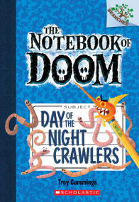 Day of the Night Crawlers: Branches Book (Notebook of Doom #2) by Troy Cummings, Troy Cummings, 9780545493253