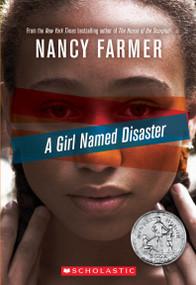 A Girl Named Disaster by Nancy Farmer, 9780545356626