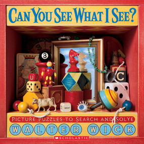 Can You See What I See? (Picture Puzzles to Search and Solve) by Walter Wick, Walter Wick, 9780439163910