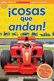 Lector de Scholastic Explora Tu Mundo Nivel 1: ¡Cosas que andan! (Things that Go!) by Penelope Arlon, 9780545628198