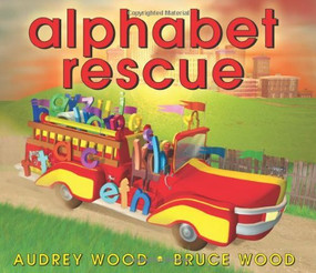 Alphabet Rescue by Audrey Wood, Bruce Wood, Bruce Wood, 9780439853163