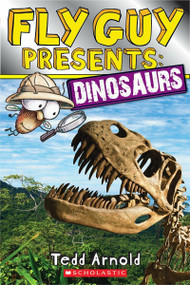 Fly Guy Presents: Dinosaurs (Scholastic Reader, Level 2) by Tedd Arnold, Tedd Arnold, 9780545631594