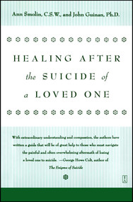 Healing After the Suicide of a Loved One by Ann Smolin, 9780671796600