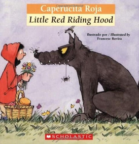 Bilingual Tales: Caperucita roja / Little Red Riding Hood by Luz Orihuela, Francesc Rovira, 9780439773751