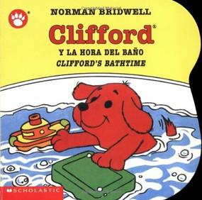 Clifford's Bathtime / Clifford y la hora del baño (Bilingual) by Norman Bridwell, Norman Bridwell, 9780439545679