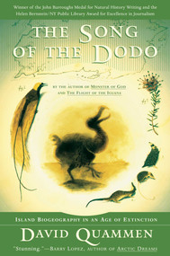 The Song of the Dodo (Island Biogeography in an Age of Extinctions) by David Quammen, 9780684827124