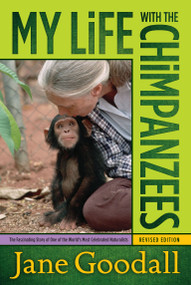 My Life with the Chimpanzees by Jane Goodall, 9780671562717
