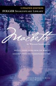 Macbeth - 9781451694727 by William Shakespeare, Dr. Barbara A. Mowat, Paul Werstine, 9781451694727