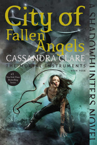 City of Fallen Angels - 9781481455992 by Cassandra Clare, 9781481455992