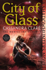 City of Glass - 9781481455985 by Cassandra Clare, 9781481455985