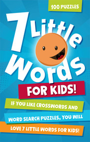 7 Little Words for Kids (100 Puzzles) by Blue Ox Technologies Ltd., Christopher York, 9781449442002