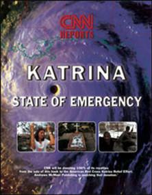 CNN Reports: Hurricane Katrina (State of Emergency) by CNN News, Lionheart Books, Ltd., 9780740758447