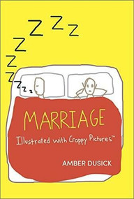 Marriage Illustrated with Crappy Pictures by Amber Dusick, 9780373893072