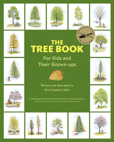 The Tree Book for Kids and Their Grown-Ups by Gina Ingoglia, 9781889538860