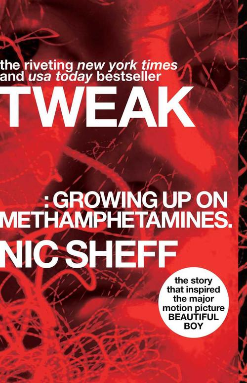 Tweak (Growing Up on Methamphetamines) - 9781416972198 by Nic Sheff, 9781416972198