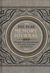 Five-Year Memory Journal (366 Thought-Provoking Prompts to Create Your Own Life Chronicle) (Miniature Edition) by Sterling Publishing Co., Inc., 9781454911272