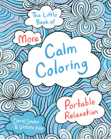 The Little Book of More Calm Coloring (Miniature Edition) by David Sinden, Victoria Kay, 9781501137990