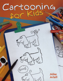 Cartooning For Kids by Mike Artell, 9781402701115
