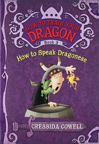 HOW TO SPEAK DRAGONESE by Cressida Cowell, 9780316085298