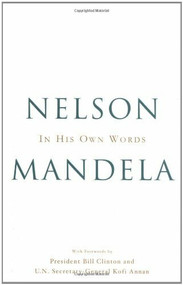 In His Own Words by Nelson Mandela, Bill Clinton, 9780316110198