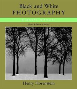 Black & White Photography by Henry Horenstein, 9780316373050