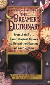 Dreamer's Dictionary by Stearn Robinson, Tom Corbett, 9780446342964