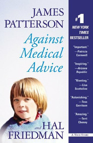 Against Medical Advice by James Patterson, Hal Friedman, 9780446505246