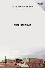 Columbine by Dave Cullen, 9780446546928