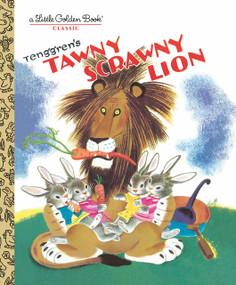 Tawny Scrawny Lion by Kathryn Jackson, Gustaf Tenggren, 9780307021687