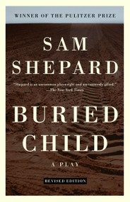 Buried Child by Sam Shepard, 9780307274977