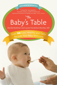 The Baby's Table (Revised and Updated) by Brenda Bradshaw, Lauren Bramley, 9780307358837