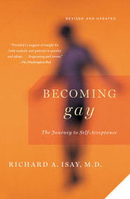 Becoming Gay (The Journey to Self-Acceptance) by Richard Isay, 9780307389770
