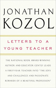 Letters to a Young Teacher by Jonathan Kozol, 9780307393722