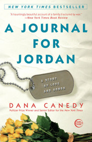 A Journal for Jordan (A Story of Love and Honor) by Dana Canedy, 9780307396006