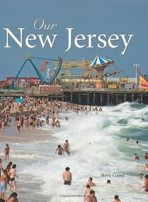 Our New Jersey by Steve Greer, 9780760332405
