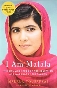 I Am Malala (The Girl Who Stood Up for Education and Was Shot by the Taliban) - 9780316322409 by Malala Yousafzai, Christina Lamb, 9780316322409