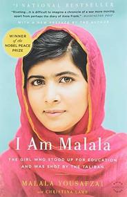 I Am Malala (The Girl Who Stood Up for Education and Was Shot by the Taliban) - 9780316322423 by Malala Yousafzai, Christina Lamb, 9780316322423