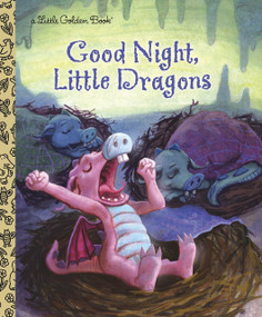Good Night, Little Dragons by Leigh Ann Tyson, 9780307929570