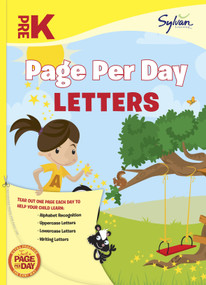 Pre-K Page Per Day: Letters (Alphabet Recognition, Uppercase Letters, Lowercase Letters, Writing Letters) by Sylvan Learning, 9780307944559